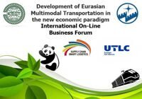 International Online Business Forum Development of Eurasian Multimodal Transportation in the new economic paradigm