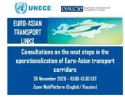 The CCTT participated in a video conference organized jointly by the Organization for Security and Co-operation in Europe (OSCE) and the United Nations Economic Commission for Europe (UNECE) on 26 November 2020 in the framework of the Euro-Asian Transport Links project